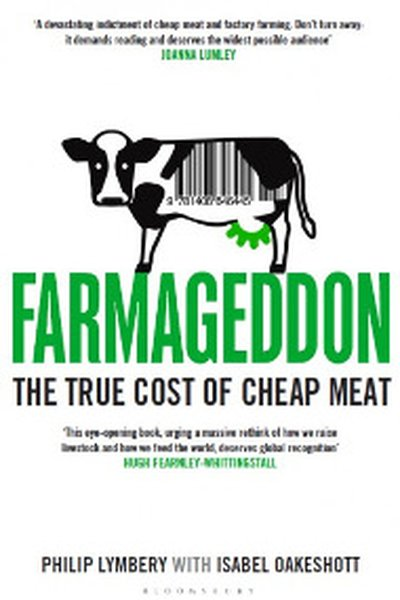 Farmagedon: The True Cost of Cheap Meat