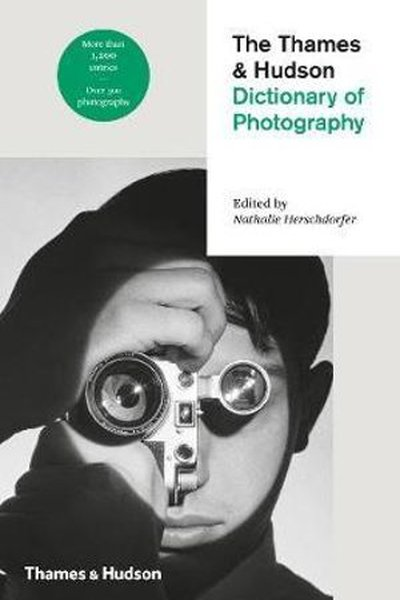 Dictionary of Photography by Thames & Hudson