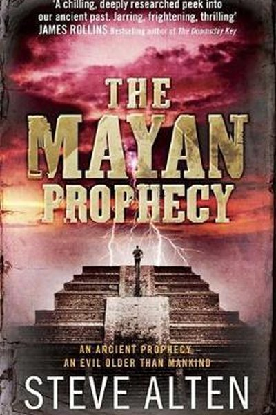 The Mayan Prophecy: The Mayan Trilogy Book 1