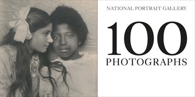 100 Photographs: National Portrait Gallery