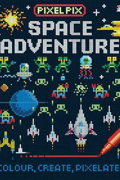 Space Adventure: Colour, Create, Pixelate
