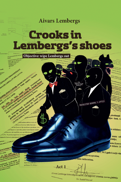 Crooks in Lembergs`s shoes