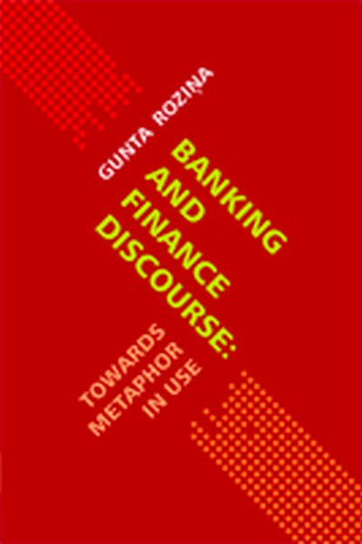 Banking and finance discourse: towards metaphor in use