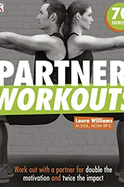 Partner Workouts: 70 Exercises