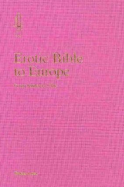 Erotic Bible to Europe: From Kinky to Chic