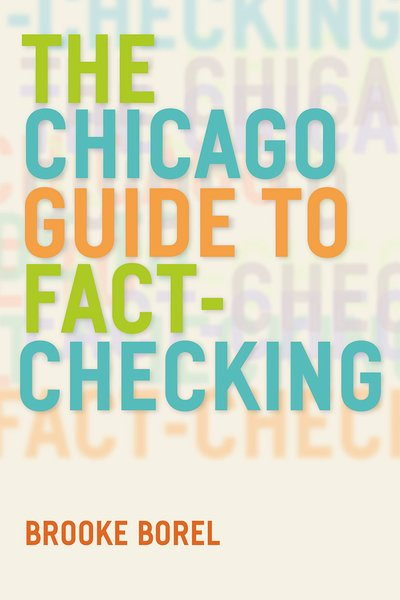 The Chicago Guide to Fact - Checking