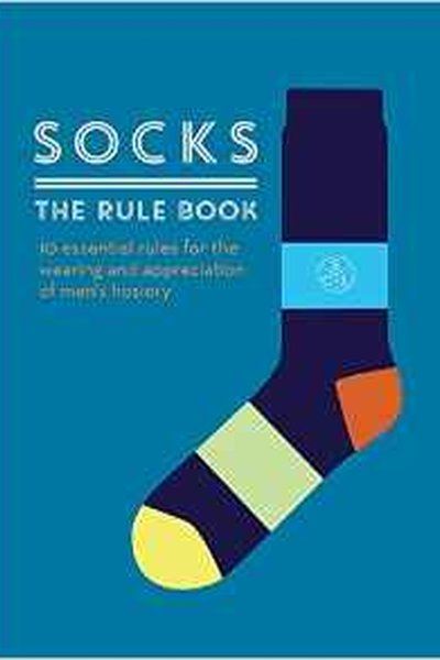 Socks. The Rule Book 10 Essential Rules