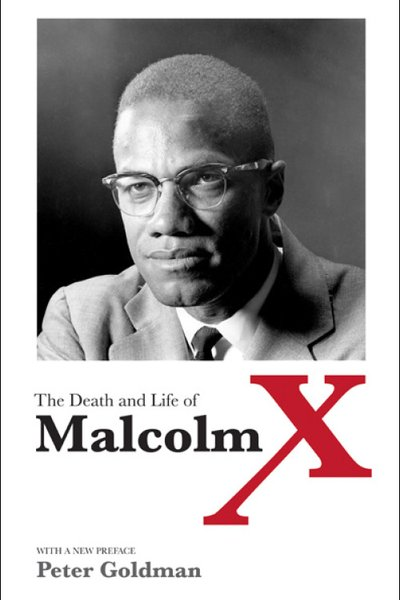 The Death and Life of Malcolm X