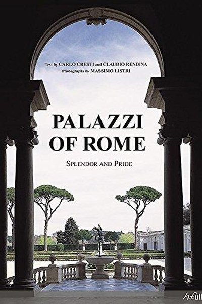Palazzi Of Rome: Splendor and Pride