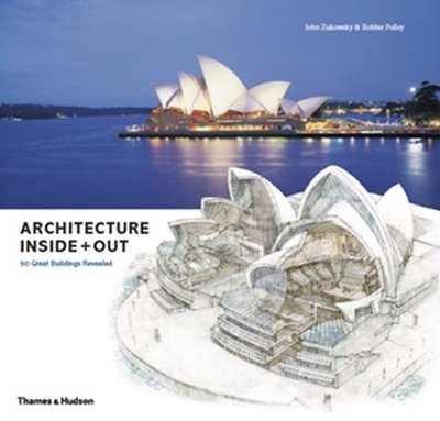 Architecture Inside Out : 50 Iconic Buildings in Detail