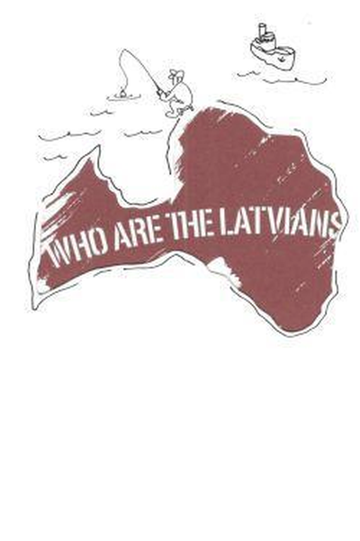 Who are the Latvians. A selflook