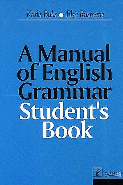 A Manual of English Grammar. Student's Book 10.-12.kl.