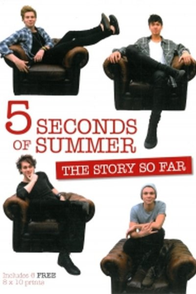 5 Seconds of Summer: The Story so Far. Includes 6 prints
